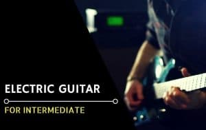 Best Electric Guitar for Intermediate - Featured Image